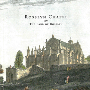 Rosslyn Chapel Official Guidebook