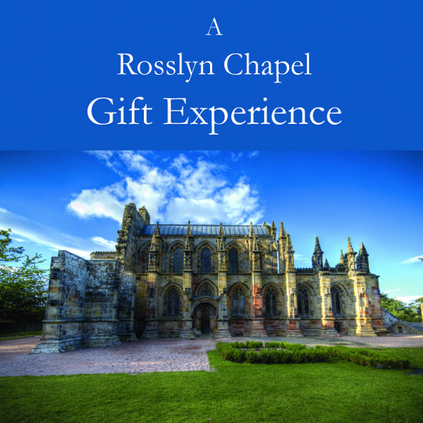A Rosslyn Chapel Gift Experience