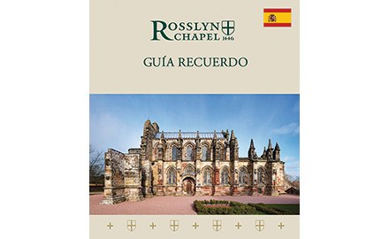 Spanish guide to Rosslyn Chapel